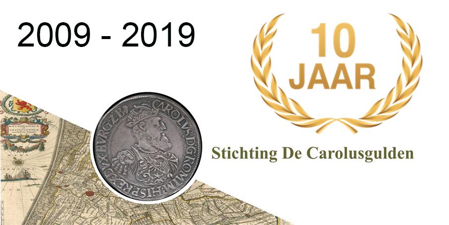 Stichting De Carolusgulden bestaat 10 jaar!